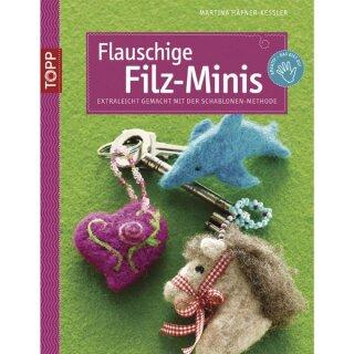 Buch: Flauschige Filz-Minis, Nur in deutscher Sprache, Nur in deutscher Sprache